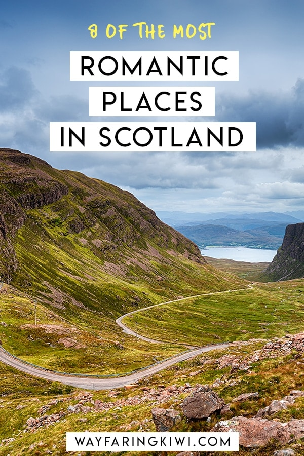Looking for romantic things to do in Scotland? Read my guide on 8 romantic places in Scotland for inspiration. Don't forget to save this to your travel board so you can find it later! Romantic getaways Scotland | Romantic trip to Scotland | Romantic places to stay in Scotland | Couples trip to Scotland | Scotland for couples | Romantic Scotland #romanticplacesinscotland #romanticscotland #scotland