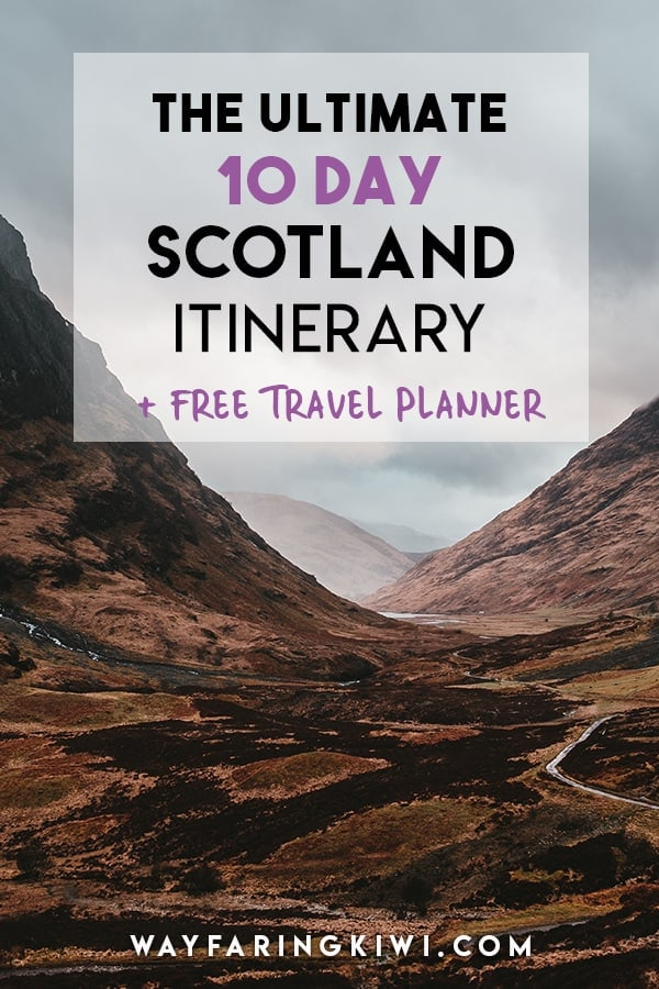 9ddeff1f76512 The Ultimate 10 Day Scotland Itinerary + Free Printable Travel Planner!