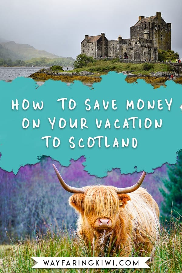 Are you traveling to Scotland? Read my travel Scotland on a budget guide before you go. You'll learn how to book cheap flights to Scotland, how to save on Scotland accommodation, and what the best options for budget transportation in Scotland. Don't forget to save this to your travel board so you can find it later! #travelingtoscotland #scotlandonabudget #visitingscotland