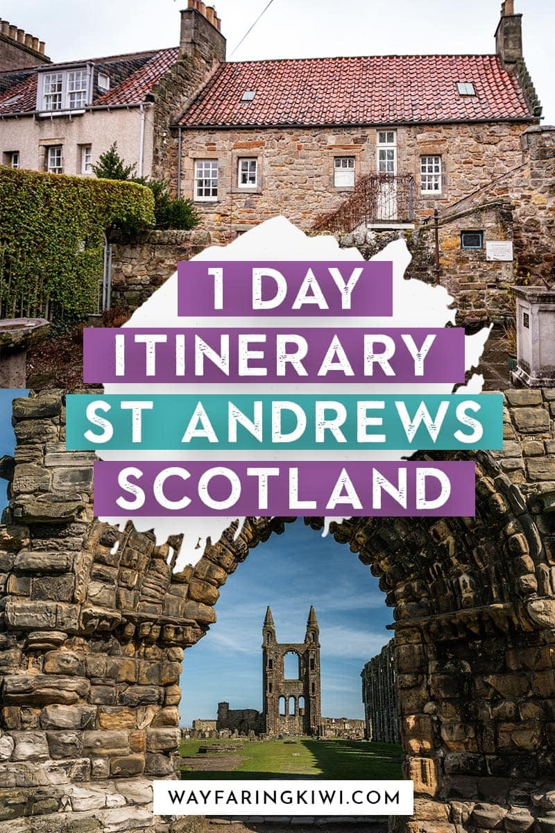 How To Spend One Day in St Andrews