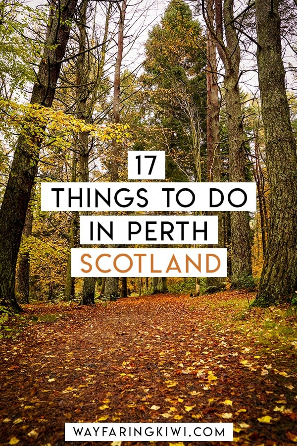 Are you planning a trip to Perth in Scotland? Read my complete guide to Perth, Scotland before you go. Don't forget to save this to your travel board so you can find it later! Perth Scotland | Things to do in Perth Scotland | Perthshire Scotland | Beautiful places in Scotland | Things to do in Perthshire | Things to do in Scotland | Things to see in Scotland #perthscotland #perthshirescotland #scotland