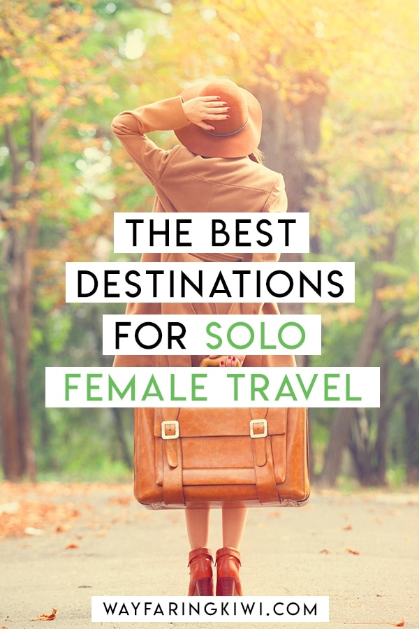 8 First Time Solo Female Travel Destinations