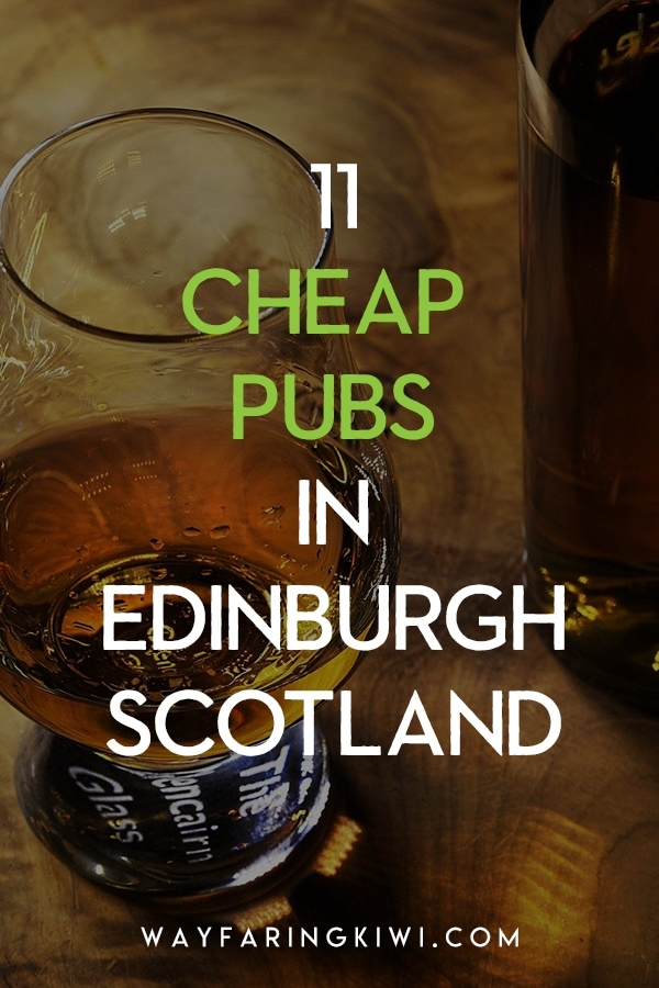 11 cheap pubs in Edinburgh, according to a local! A night out in Edinburgh can be expensive if you don't know where you're going! These are my favourite cheap bars in Edinburgh Scotland that I drink at when I'm trying to save money. Don't forget to save this to your travel board so you can find it later! Pubs in Edinburgh Scotland | Edinburgh pubs | Best pubs in Edinburgh Scotland | Edinburgh Scotland pubs | best bars in Edinburgh | bars in Edinburgh | Edinburgh bars #pubsinedinburgh #edinburghpubs #edinburgh