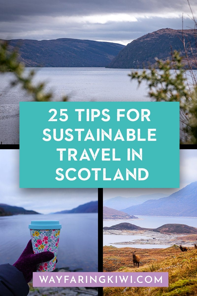 25 Tips For Sustainable Travel In Scotland
