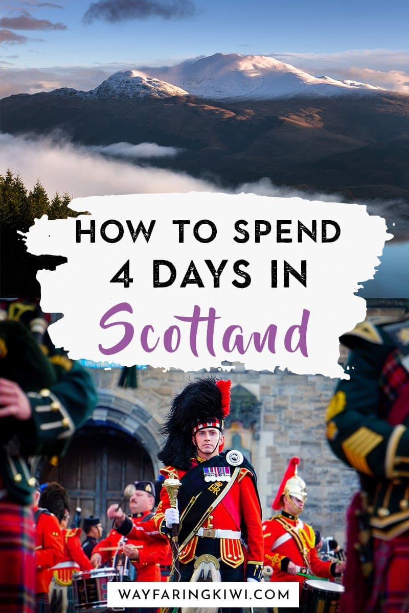 A Perfect Itinerary for 4 Days in Scotland