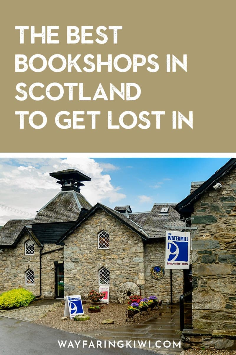 10 of the Best Bookshops in Scotland to Get Lost in