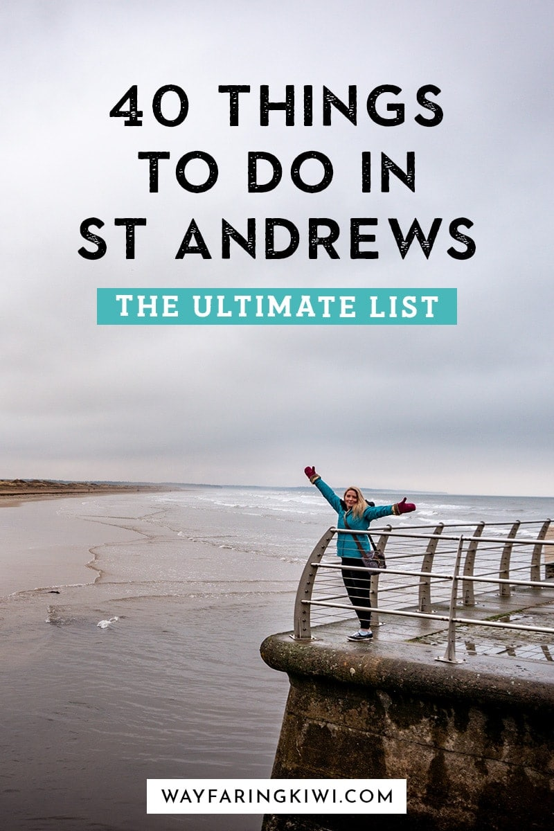 40 Things To Do in St Andrews and Beyond