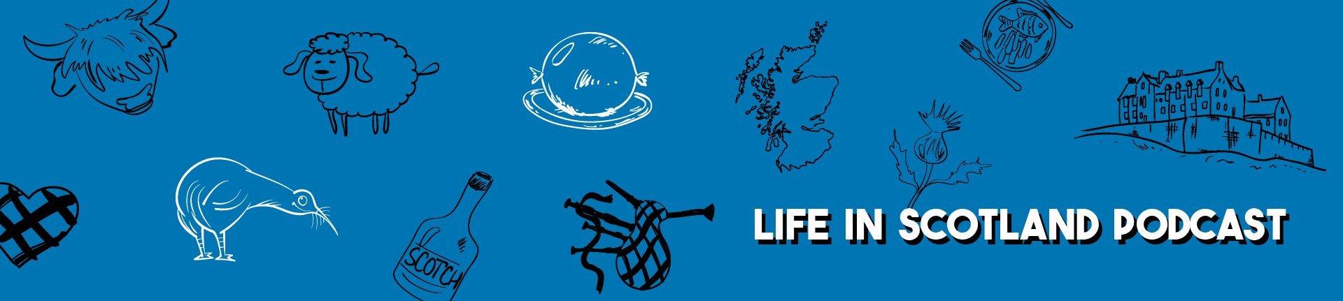life in scotland podcast